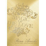 愛内里菜 | RINA AIUCHI THANX 10th ANNIVERSARY LIVE-MAGIC OF THE LOVE-
