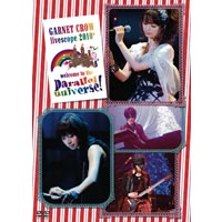 GARNET CROW | GARNET CROW livescope 2010 〜welcome to the parallel universe!〜