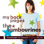 the★tambourines | my back pages