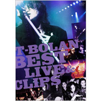 T-BOLAN BEST LIVE & CLIPS