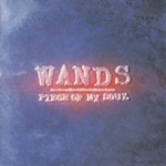 WANDS | PIECE OF MY SOUL
