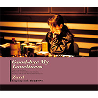 ZARD | 【12cmマキシ】Good-bye My Loneliness