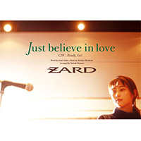 ZARD | 【12cmマキシ】Just believe in love