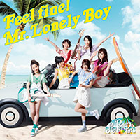 Feel fine!/ Mr.Lonely Boy【通常盤】