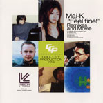 "COOL CITY PRODUCTION Vol.4 Mai-K ""Feel Fine!""Remixes and Movie"