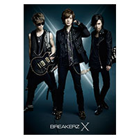 BREAKERZ | 10周年スペシャルアルバム「X」【10th Anniversary Special Deluxe Edition】