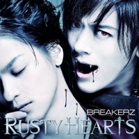 BREAKERZ | RUSTY HEARTS【Musing&FC盤】
