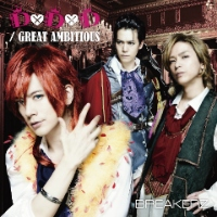 BREAKERZ | D×D×D / GREAT AMBITIOUS -Single Version-【FC & Musing盤】
