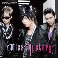 BREAKERZ | Miss Mystery【初回限定盤B】