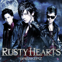 BREAKERZ | RUSTY HEARTS【初回限定盤B】