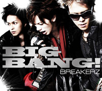 BREAKERZ | BIG BANG!【初回限定盤B】