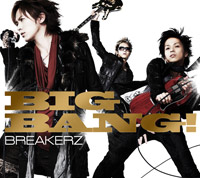 BREAKERZ | BIG BANG!【初回限定盤C】