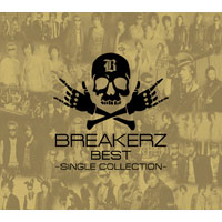 BREAKERZ | BREAKERZ BEST〜SINGLE COLLECTION〜【初回限定盤B】