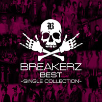 BREAKERZ | BREAKERZ BEST〜SINGLE COLLECTION〜【通常盤】