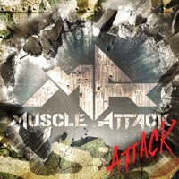 MUSCLE ATTACK | ATTACK【初回限定盤】