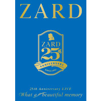 "ZARD 25th Anniversary LIVE ""What a beautiful memory"""