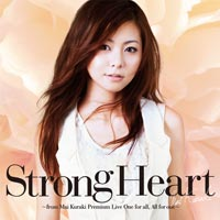 Strong Heart  〜from Mai Kuraki Premium Live One for all, All for one〜