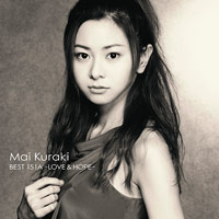 Mai Kuraki BEST 151A -LOVE & HOPE-